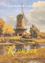 Geschilderd verleden – redactie Kronyck