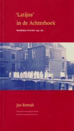 Latijns in de Achterhoek J. Berends (2007)