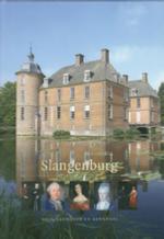 Slangenburg. Huis, Landgoed en Bewoners. – J. Berends (2008)